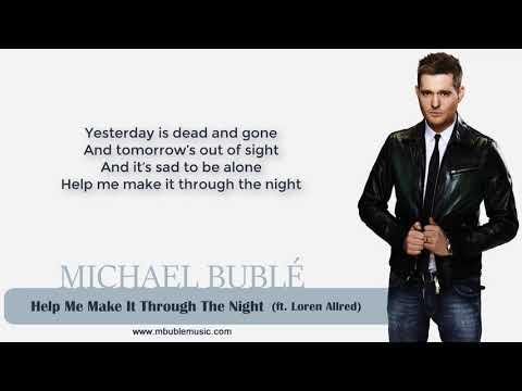 Michael Bublé - Help Me Make It Through The Night (ft. Loren Allred) [Lyrics]