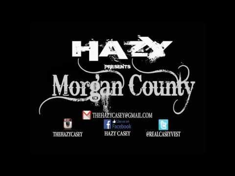 Morgan County- Eliff feat. Hazy, K-KA$H