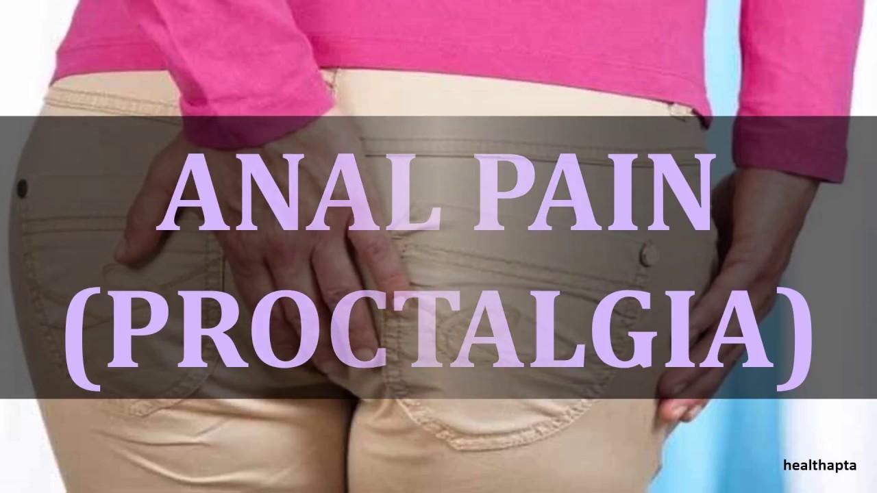 ANAL PAIN PROCTALGIA