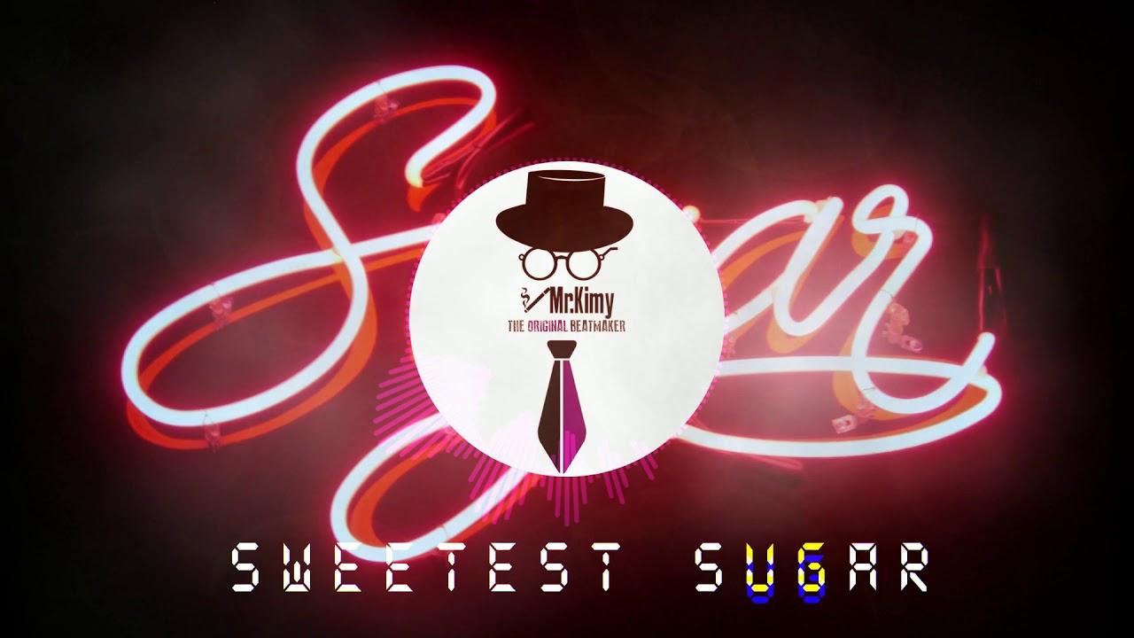 Sweetest Sugar (Remastered)