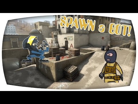 How To SPAWN A BOT - CS:GO