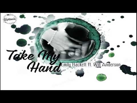 Vietsub | Take my hand (The wedding song) - Emily Hackett ft. Will Anderson