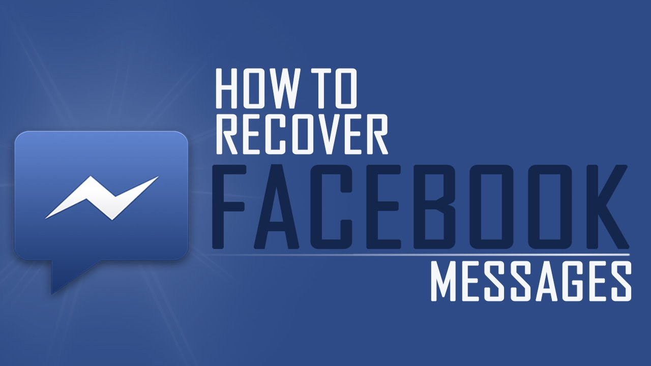 how to find deleted messages on facebook youtube