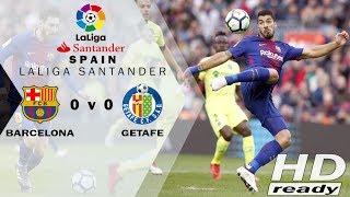 Barcelona vs Getafe 0-0 LaLiga - Laju Barca Dihentikan oleh Getafe | Highlights 12-01-2018