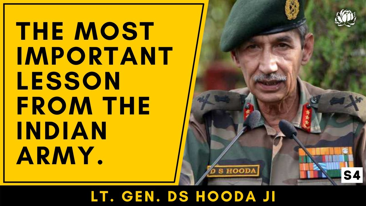 Surgical strikes hero Lt. Gen. DS Hooda ji's invaluable life wisdom from the Indian military