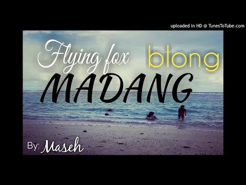 Flying Fox blong MADANG - Maseh (PNG Latest MUSIC 2017)