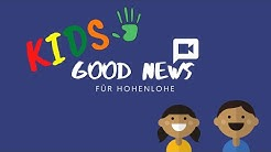 Kids: Good News für Hohenlohe #29