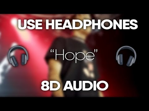 XXXTENTACION - Hope (8D Audio) 🎧(Lyrics)