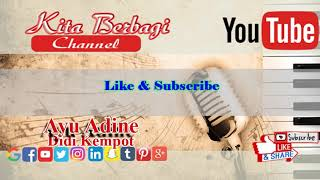 Video [Karaoke] Didi Kempot - Ayu Adine (No Vocal) | Kita Berbagi download MP3, 3GP, MP4, WEBM, AVI, FLV Juni 2018