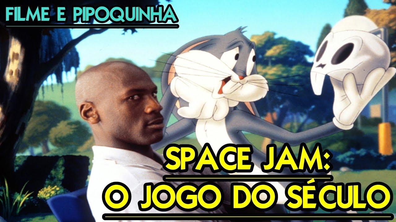 Assista Comigo Space Jam O Jogo Do Seculo 1996 Filme E Pipoquinha 17 Youtube