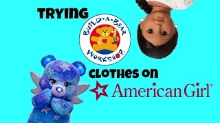 Trying Build-a-bear Clothes On My Ag Doll | Skip To 2.05 Not To 2.30|
