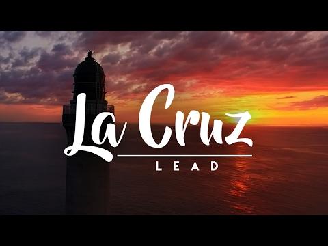 La Cruz - LEAD (Letra)