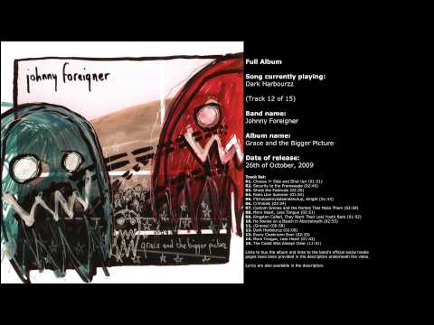 Johnny Foreigner - Grace and the Bigger Picture (Full Album)