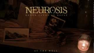 Neurosis - At The Well