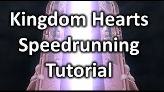 Kingdom Hearts 1.5 Speedrunning TUTORIAL!!! (Beginner Mode Any%)