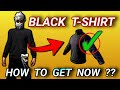 How to get black t shirt in free fire |Free fire black t shirt | Black t shirt in free fire