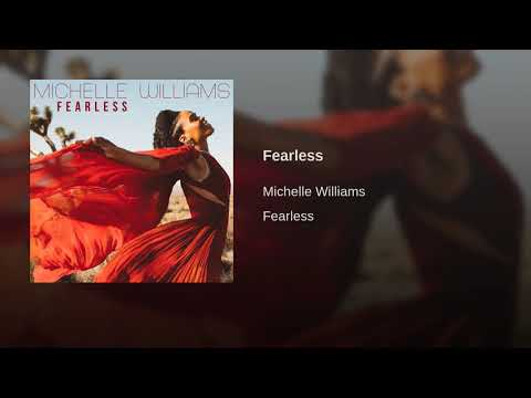 Michelle Williams - Fearless (New Song 2018) Mp3