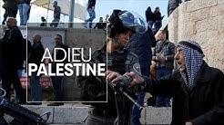 Adieu Palestine