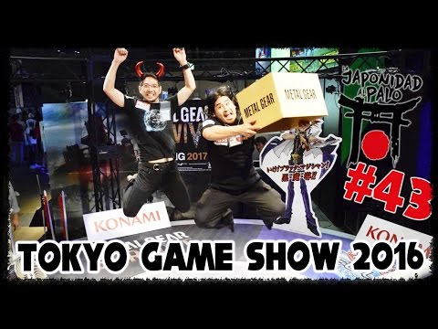 TOKYO GAME SHOW 2016 [La Japonidad al Palo 43]