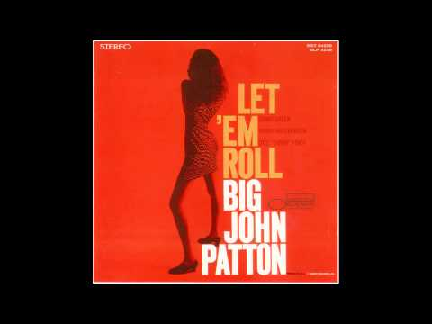 Big John Patton-Latona (1965) HD