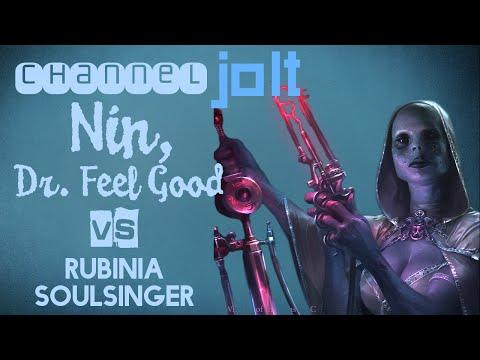 Jolt - Commander - Nin, Dr. Feel Good vs Rubinia Soulsinger
