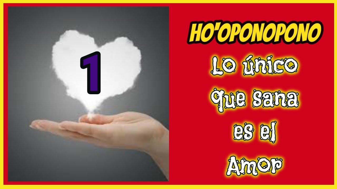 HO'OPONOPONO LO ÚNICO QUE SANA ES EL AMOR-1