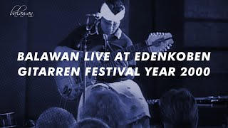 Download Video BALAWAN LIVE at EDENKOBEN GITARREN FESTIVAL YEAR 2000 MP3 3GP MP4