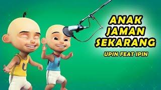 Download Lagu Aku Lihat Anak Jaman Sekarang Versi Upin Ipin