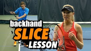 Tennis Lesson: Backhand Slice Grip & Technique