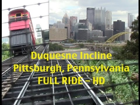 Duquesne Incline Pittsburgh Pennsylvania FULL RIDE  in HD