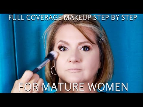 Full Coverage Makeup For Mature Women Over 40 Step By Step Makeup Tutorial