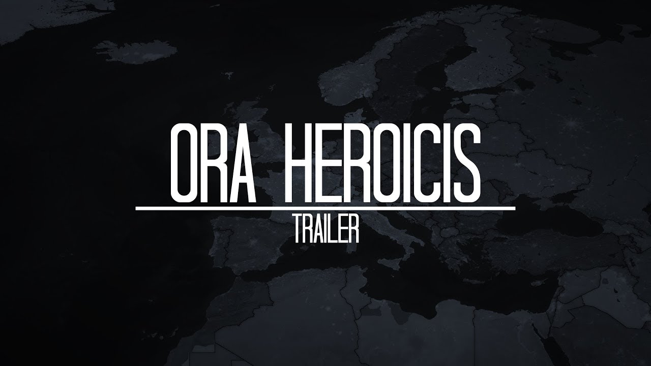 Alternate Future of Europe: Ora Heroicis | Trailer