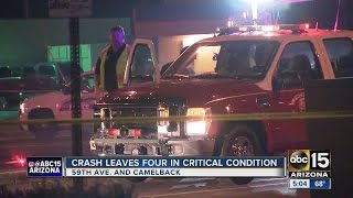 Four people in critical condition after crash near 58th ave and Camelback Rd