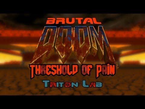 Brutal Threshold of Pain - 5 - Triton Lab