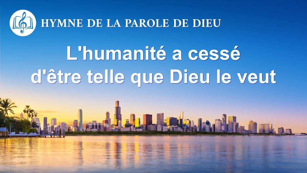Cantique en français 2020 « L'humanité a cessé d'être telle que Dieu le veut »
