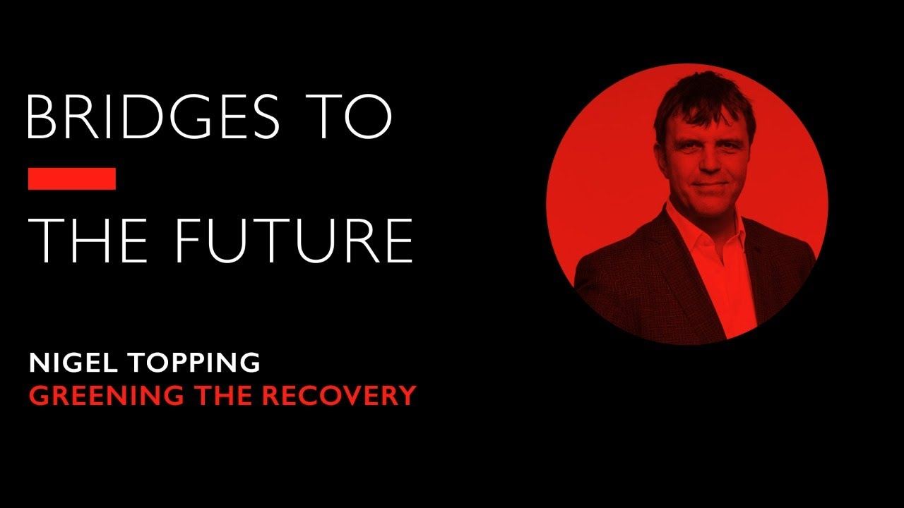 Nigel Topping on Greening the Recovery | RSA Events
