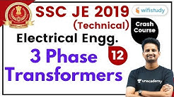 9:00 PM - SSC JE 2019-20   Electrical Engg. by Ashish Sir   3 Phase Transformers (Part-2)