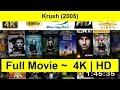 Krush Full Movie