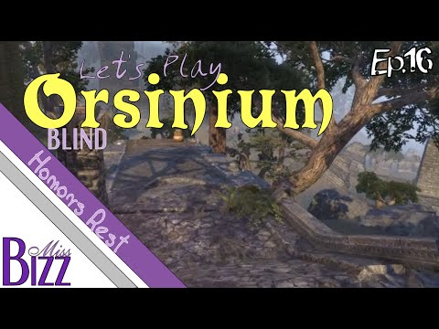 Let's Play Orsinium ESO Ep. 16 - Honor's Rest