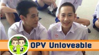 [OPV][Yaoi] เอิ้น+โน่ (Earn+No) Lovesick the series รักวุ่น วัยรุ่นแสบ - Unloveable