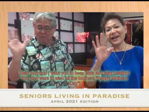 KTA's Seniors Living in Paradise - May 2021