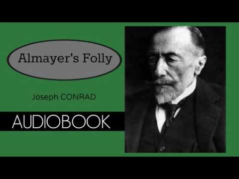 Almayer's Folly by Joseph Conrad - Audiobook