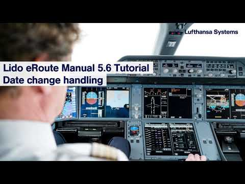 Lido eRoute Manual 5.6 Tutorial  Date change handling / Lufthansa Systems