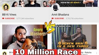 BB ki Vines vs Amit bhadana 10Million Race | Kya Sach Main Koi Competition Hai