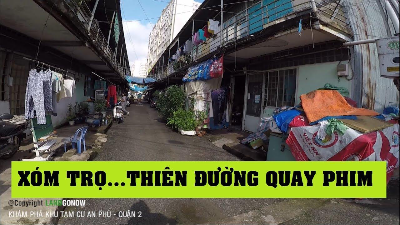 Khám phá khu tạm cư An Phú, Quận 2 – Nhà trọ đẹp nhất Việt Nam – Land Go Now ✔