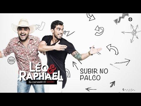 Subir no Palco - Léo e Raphael (Áudio Oficial)