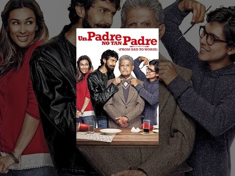 un-padre-no-tan-padre-(from-dad-to-worse)