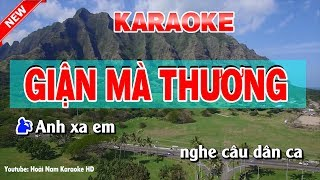 Karaoke Giận Mà Thương ( Song Ca ) - gian ma thuong karaoke nhac song
