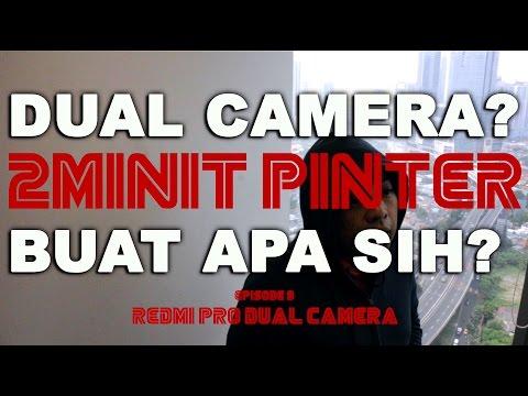 #2MInitPinter Ep9: Redmi Pro punya dual kamera? Buat apa?