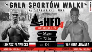 HFO 4 Łukasz Pławecki vs Yakuba Juwara Walka wieczoru  IPCC World Champion